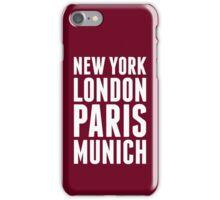 New York, London, Paris, Munich - [White] iPhone Case/Skin