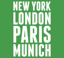 New York, London, Paris, Munich - [White] Kids Tee