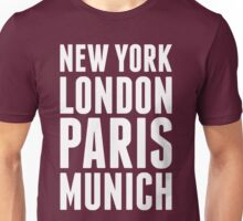 New York, London, Paris, Munich - [White] Unisex T-Shirt