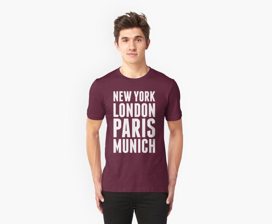 New York, London, Paris, Munich - [White] by destinysagent