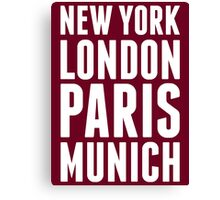 New York, London, Paris, Munich - [White] Canvas Print