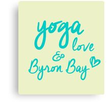 yoga, love & Byron Bay Canvas Print