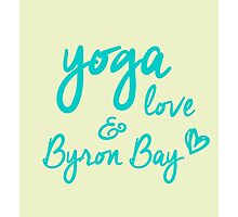 yoga, love & Byron Bay Photographic Print