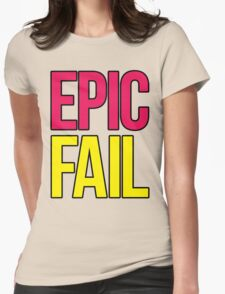 Epic Fail (magenta/yellow) Womens Fitted T-Shirt