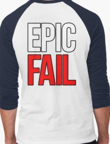 Epic Fail (white/red) Men's Baseball ¾ T-Shirt