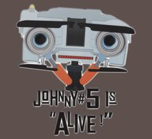 Johnny 5 is ALIVE! One Piece - Short Sleeve