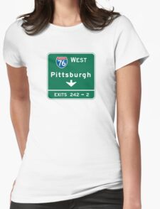 Pittsburgh, PA Road Sign, USA Womens Fitted T-Shirt