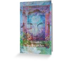 Buddha time Quote Greeting Card