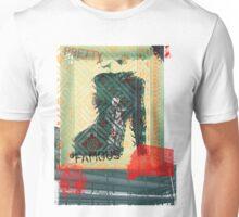 Pretty. Famous. Unisex T-Shirt