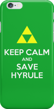 Keep Calm and Save Hyrule iPhone Cover Case by KMeister