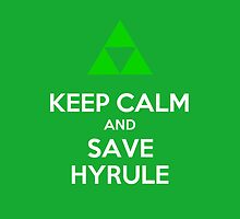 Keep Calm and Save Hyrule - Green by KMeister