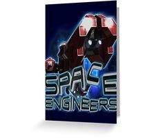 Space engineers! Greeting Card
