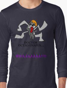 Doctor Octagonapus Long Sleeve T-Shirt