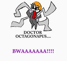 Doctor Octagonapus Unisex T-Shirt