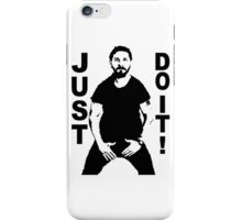 Just Do it 2 iPhone Case/Skin
