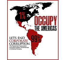 OCCUPY THE AMERICAS  Photographic Print