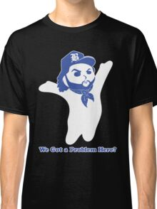 Dough Boy'z in the Hood (We Got a Problem Here?) Classic T-Shirt