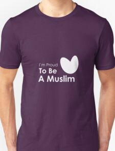 Proud To Be A Muslim T-Shirt