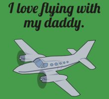 I Love Flying With My Daddy One Piece - Short Sleeve