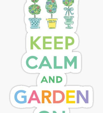 Keep Calm and Garden On  Sticker