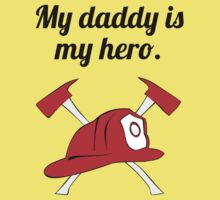 My Daddy Is My Hero One Piece - Short Sleeve