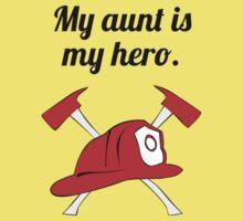 My Aunt Is My Hero Baby Tee
