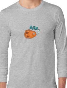 """Go Fish"" Goldfish Long Sleeve T-Shirt"