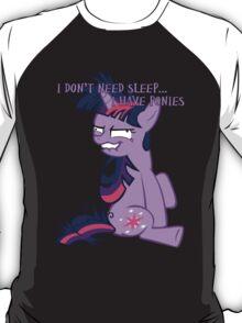 brony life syle T-Shirt