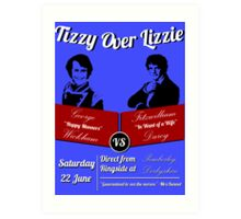 Tizzy Over Lizzie (Poster) Art Print