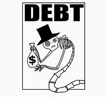 Debt Unisex T-Shirt