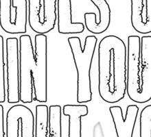 Within You Without You Sticker