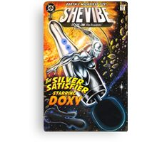 SheVibe Presents - Doxy - Earth's Mightiest Toy! Version 1 Canvas Print