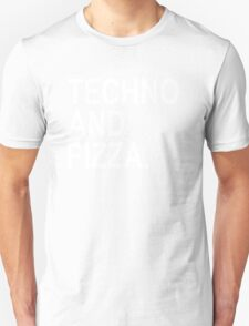 Techno And Pizza. T-Shirt