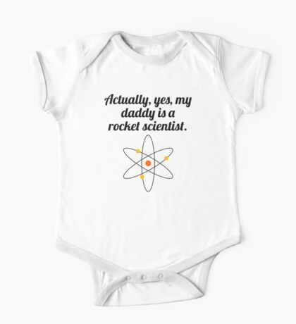 My Daddy Is A Rocket Scientist One Piece - Short Sleeve