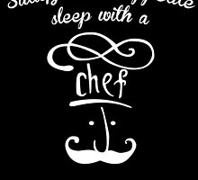 satisfy your appetite sleep with a chef by trendz