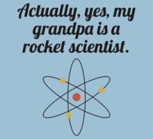 My Grandpa Is A Rocket Scientist Kids Clothes