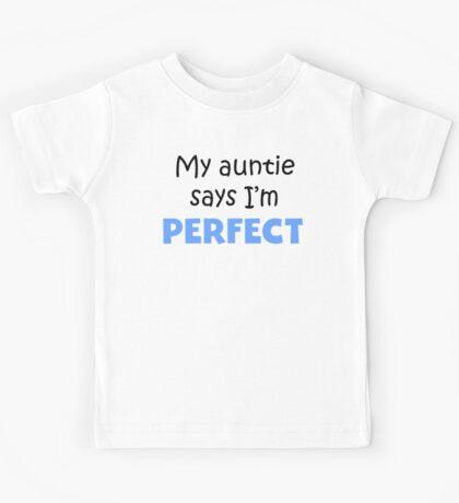 My Auntie Says I'm Perfect Kids Tee