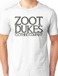 Zoot Dukes clothing 2 Unisex T-Shirt