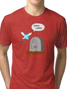 Shoulda listened...  Tri-blend T-Shirt