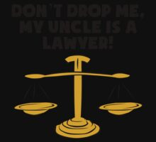 My Uncle Is A Lawyer Baby Tee