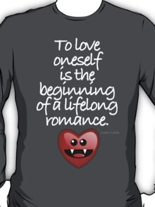 TO LOVE ONESELF T-Shirt
