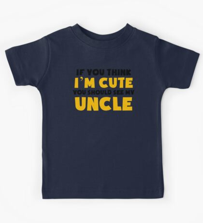 You Should See My Uncle Kids Tee