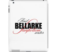 The 100 - Bellarke Fanfiction Writer iPad Case/Skin
