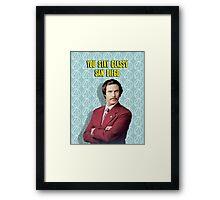 You Stay Classy San Diego, Ron Burgundy - Anchorman Framed Print