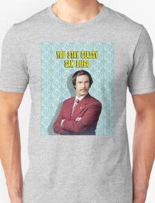 You Stay Classy San Diego, Ron Burgundy - Anchorman T-Shirt