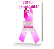 Don't Let Breast Cancer Steal 2nd Base Greeting Card