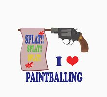 I Love Paint-balling Unisex T-Shirt