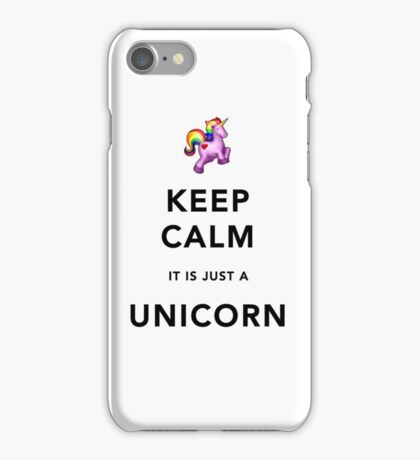 Keep Calm It Is Just A Unicorn iPhone Case/Skin