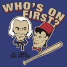 Who's On First? by robotrobotROBOT