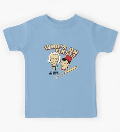 Who's On First? Kids Tee